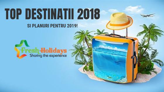 Destinatii FRESH 2018 si vacante exotice 2019